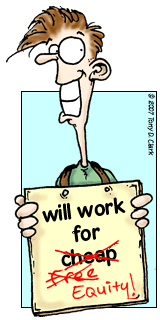 Will work for equity...